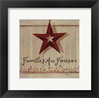 Families Are Forever Framed Print