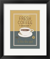 Framed Fresh Coffee