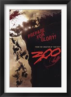 Framed 300 - Prepare for Glory