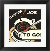 Cup'pa Joe to Go Framed Print