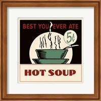 Framed Hot Soup