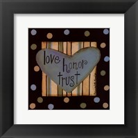 Framed Love, Honor Trust