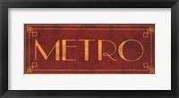 Framed Metro