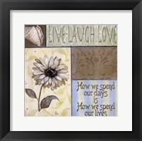 Framed Live Laugh Love - How We Spend Our Days