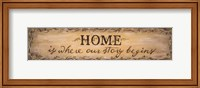 Framed Home Is Where Our Story Begins