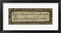 Prayer is Less About Framed Print