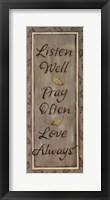 Framed Listen Well, Pray Often