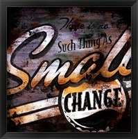 Framed Small Change