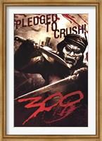Framed 300 - Pledged To Crush
