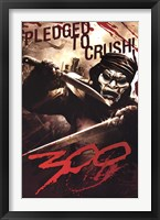 Framed 300 - Pledged To Crush