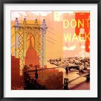 Framed New York I Dont Walk