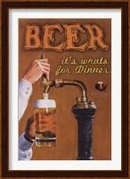 Framed Beer...It's What's For Dinner