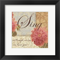 Sing as though.... Framed Print