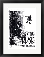Framed NO REGRETS: OVER THE EDGE
