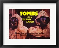 Framed Tombs of the Blind Dead