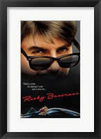 Framed Risky Business Playing Safe Quote