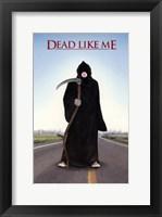 Dead Like Me Bubble Gum Framed Print