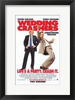 Framed Wedding Crashers - Crash it.