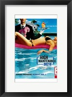 Framed High Maintenance 90210