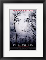 Framed Premonition