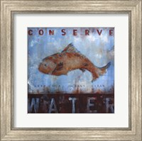 Framed Conserve Water