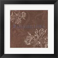 Possibilities Framed Print