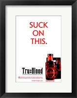 Framed True Blood (TV) Suck on This