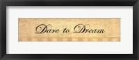 Framed Dare to Dream