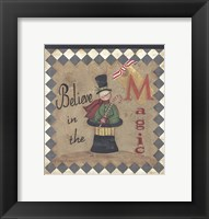Believe in the Magic Framed Print