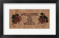 Framed Welcome to the Woods