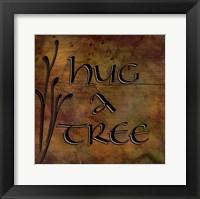 Framed Hug a Tree