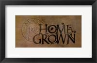 Framed Home Grown