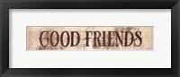 Framed Good Friends