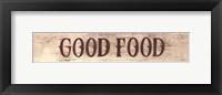 Framed Good Food