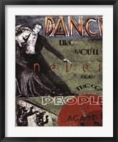 Dance Like You'll Never See These People Again Framed Print