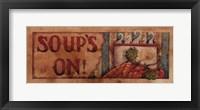 Framed Soup's On