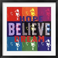 Framed Barack Obama: Hope, Believe, Dream