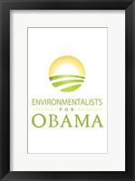 Framed Barack Obama - (Environmentalists for Obama) Campaign Poster