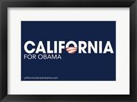 Framed Barack Obama - (California for Obama) Campaign Poster