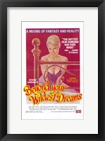 Framed Beyond Your Wildest Dreams, c.1981