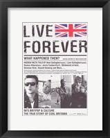 Framed Live Forever
