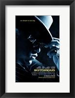 Framed Notorious, c.2009 - style A