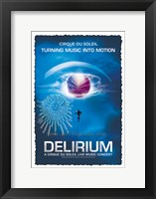 Framed Cirque du Soleil - Delirium, c.2006