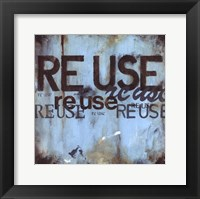 Reuse Framed Print