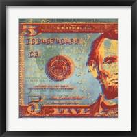 Five Bucks I Framed Print