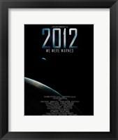 Framed 2012, c.2009 - style I
