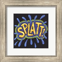 Framed Splatt