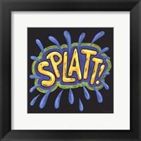 Splatt Framed Print