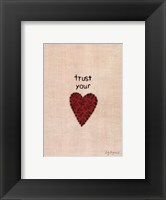 Framed Trust Your Heart