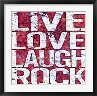 Framed Live Love Laugh Rock